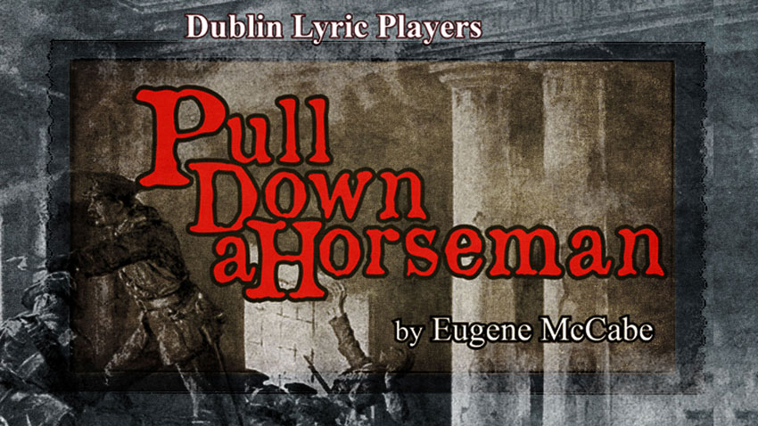 Pull Down a Horseman - Setting the Date for the Easter Rising 1916